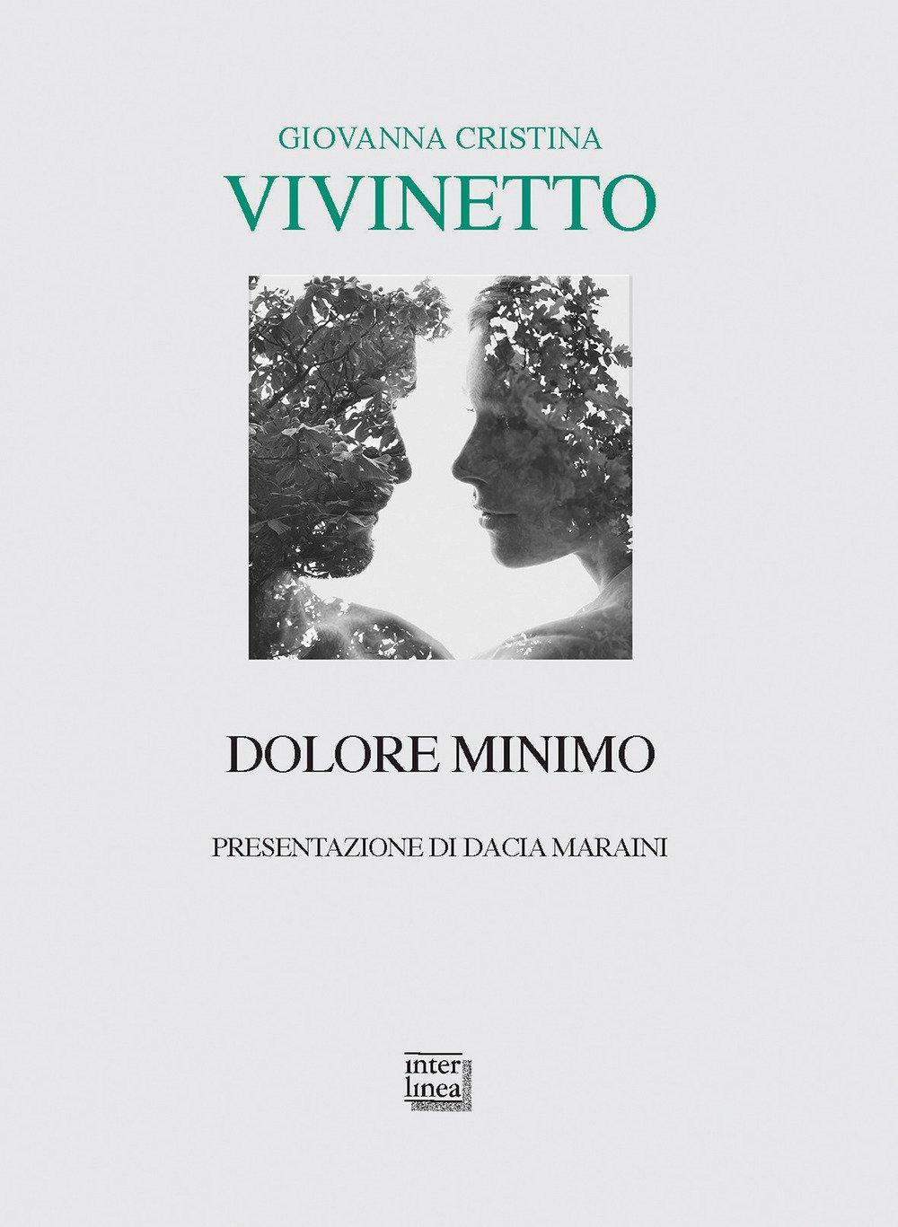 Giovanna Cristina Vivinetto - Dolore Minimo – Interlinea