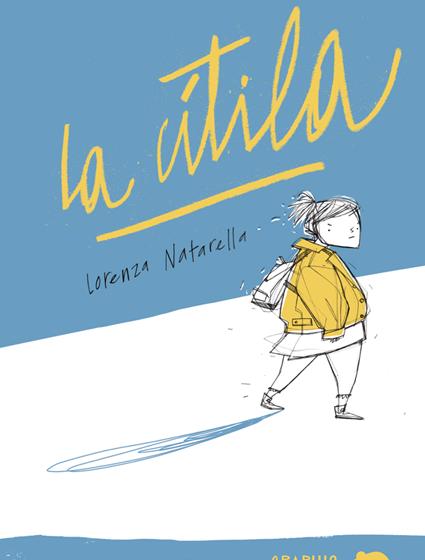 LA CÌTILA di Lorenza Natarella, Topipittori, pagine 156