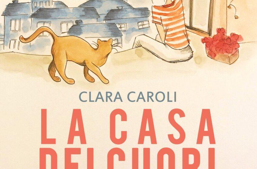 LA CASA DEI CUORI SOSPESI di Clara Caroli, La Corte Editore, pagine 234