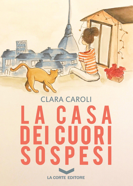 La casa dei cuori sospesi – Clara Caroli