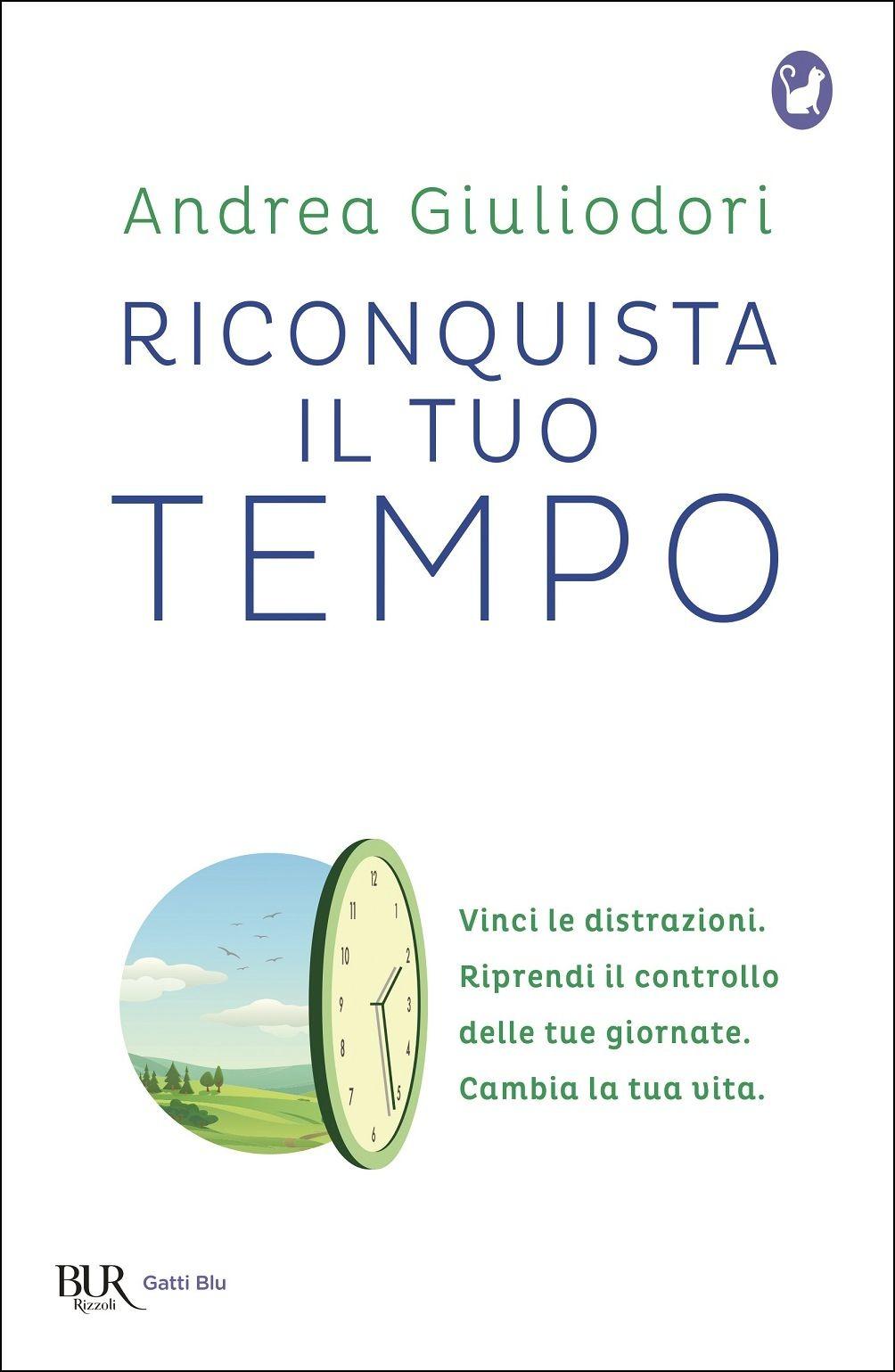 Riconquista il tuo tempo – Andrea Giuliodori