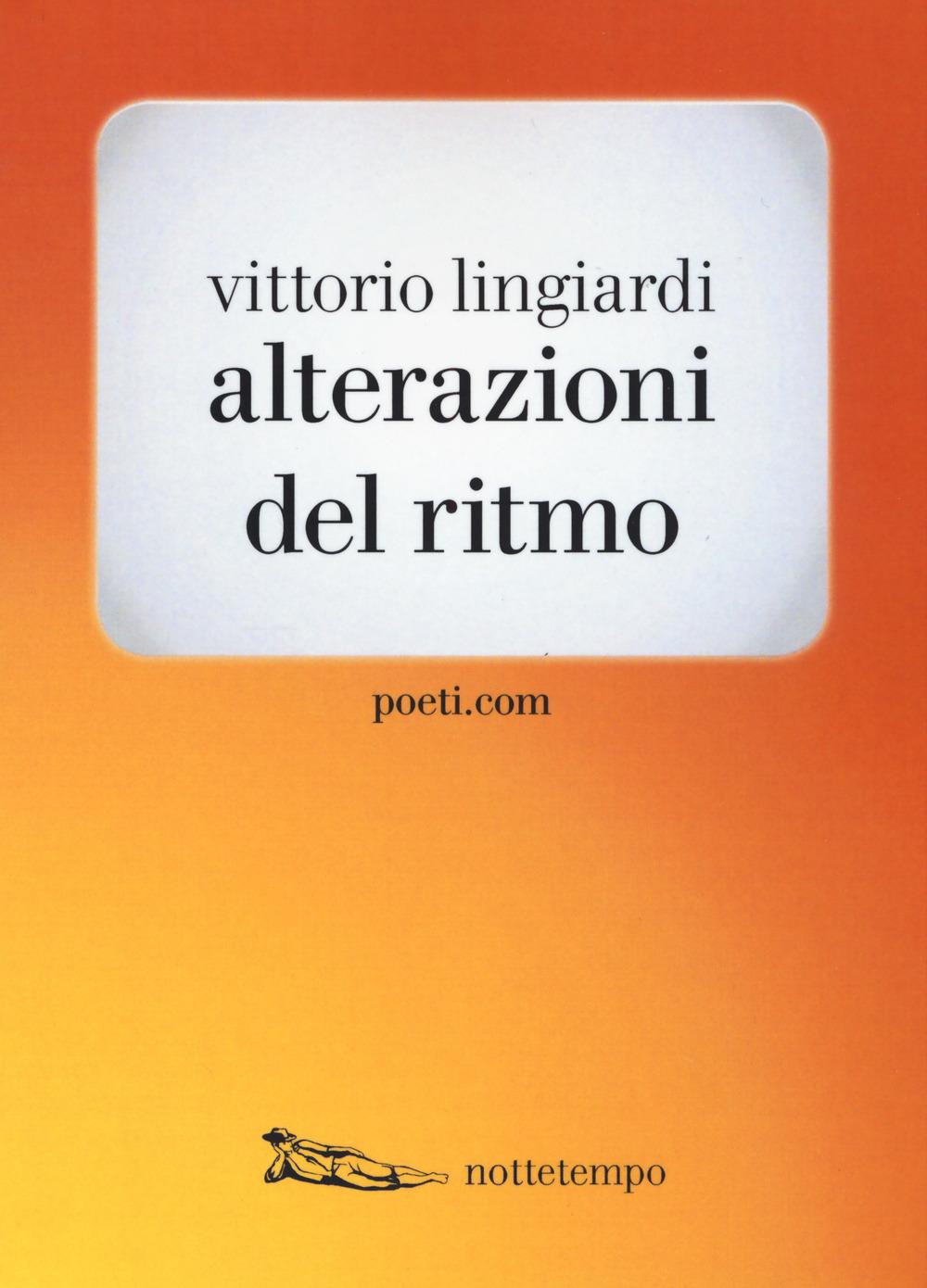 Vittorio Lingiardi - Alterazioni del ritmo