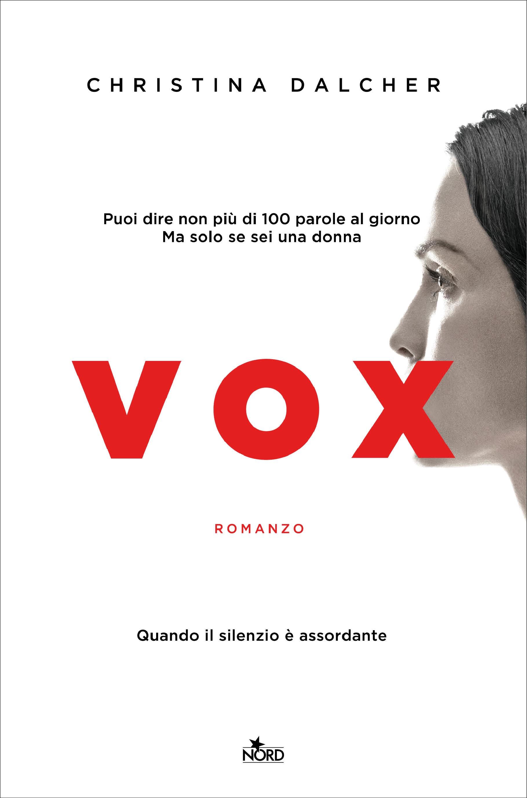 VOX di Christina Dalcher, traduzione di Barbara Ronca, Editrice Nord