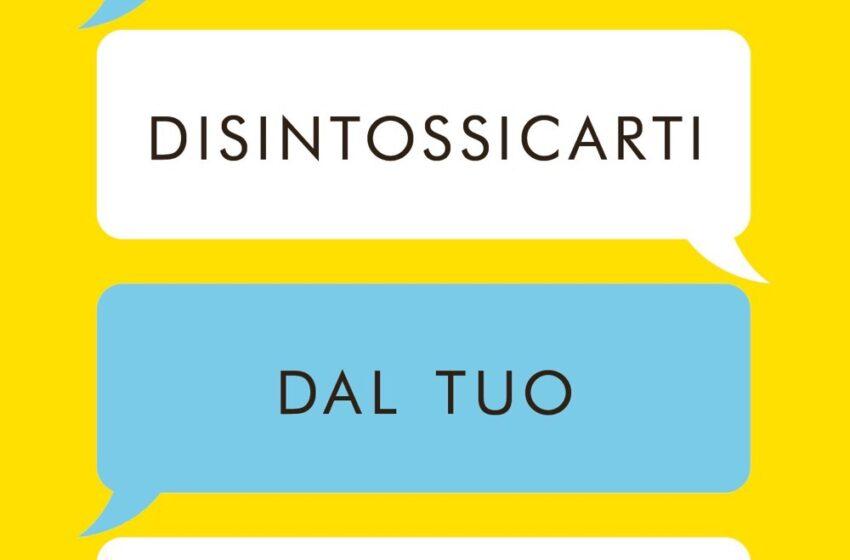 COME DISINTOSSICARTI DAL TUO CELLULARE di Catherine Price, traduzione di Teresa Albanese, Mondadori