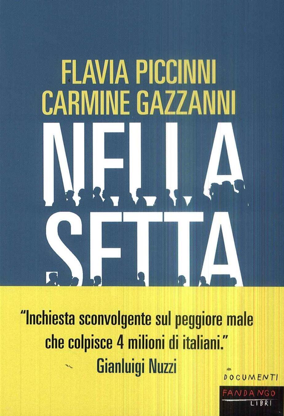 Nella setta – Flavia Piccinni e Carmine Gazzanni