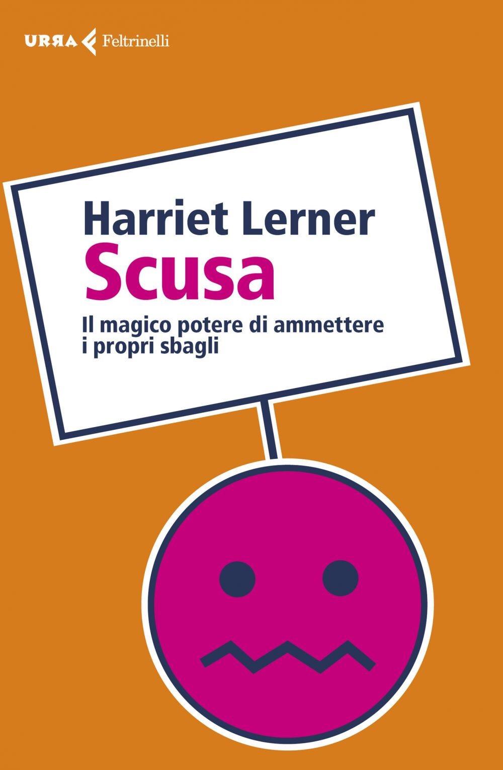 Scusa – Harriet Lerner – Harriet Lerner