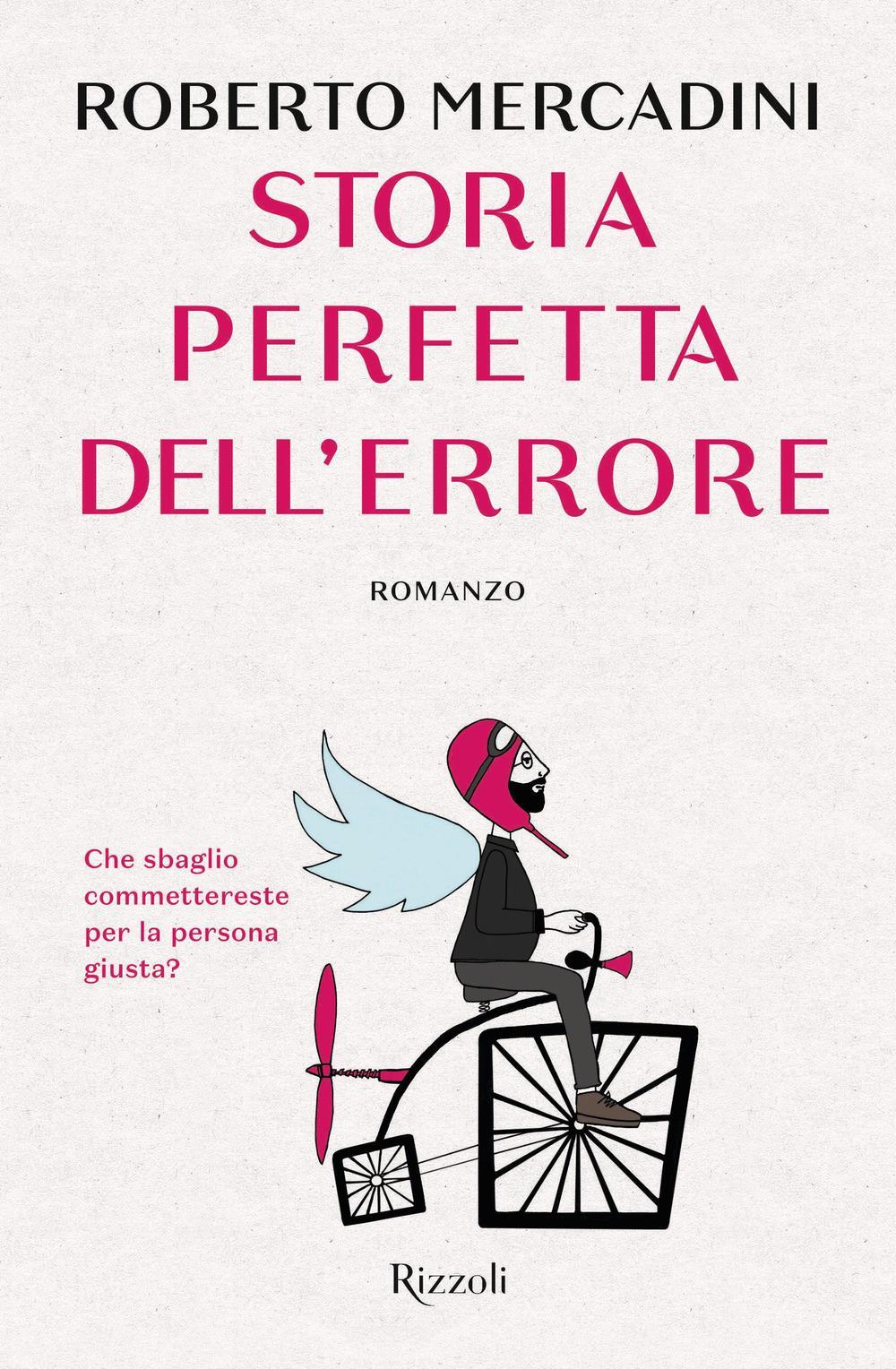 Storia perfetta dell'errore – Roberto Mercadini