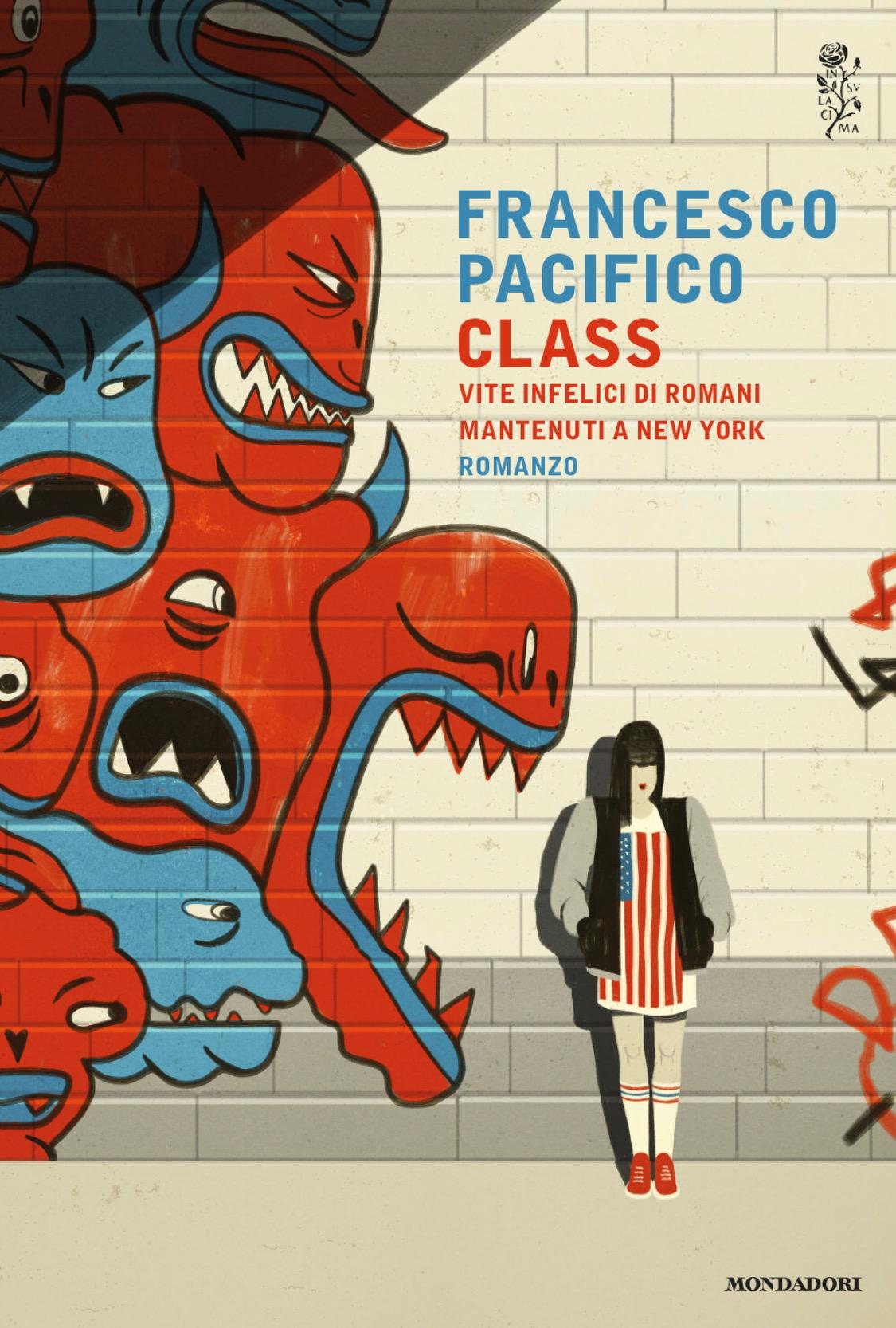 CLASS di Francesco Pacifico, Mondadori