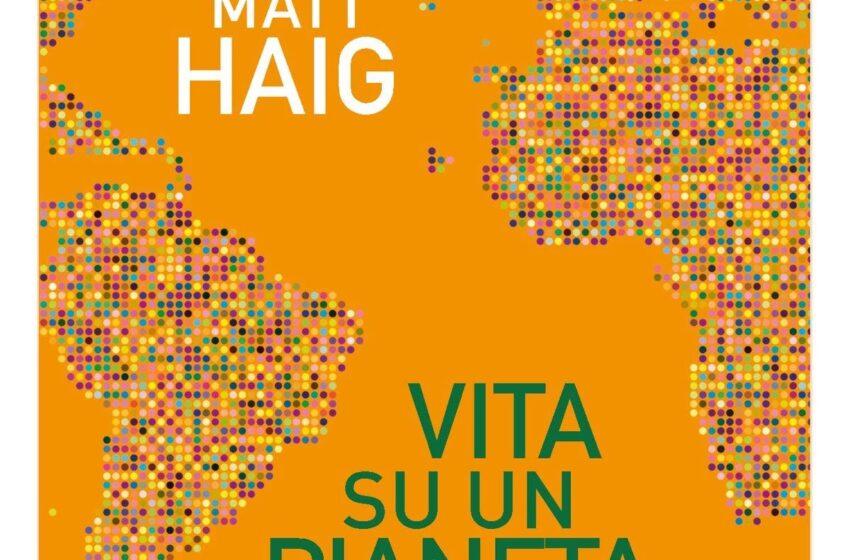 Vita su un pianeta nervoso – Matt Haig