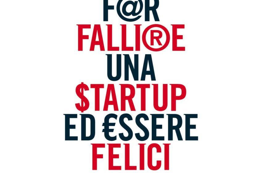 Come far fallire una startup ed essere felici – Andrea Dusi