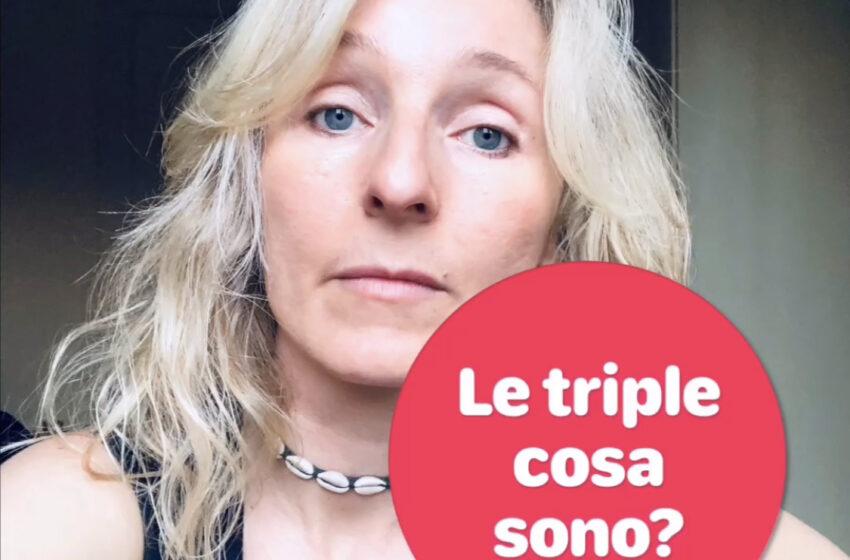 Le triple cosa sono?