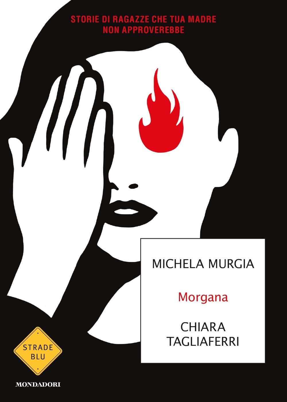 Morgana – Michela Murgia e Chiara Tagliaferri