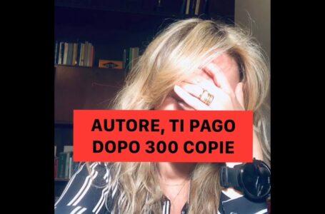Autore, ti pago se vendi 300 copie