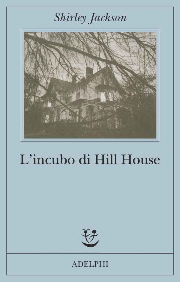 L'incubo di Hill House – Shirley Jackson