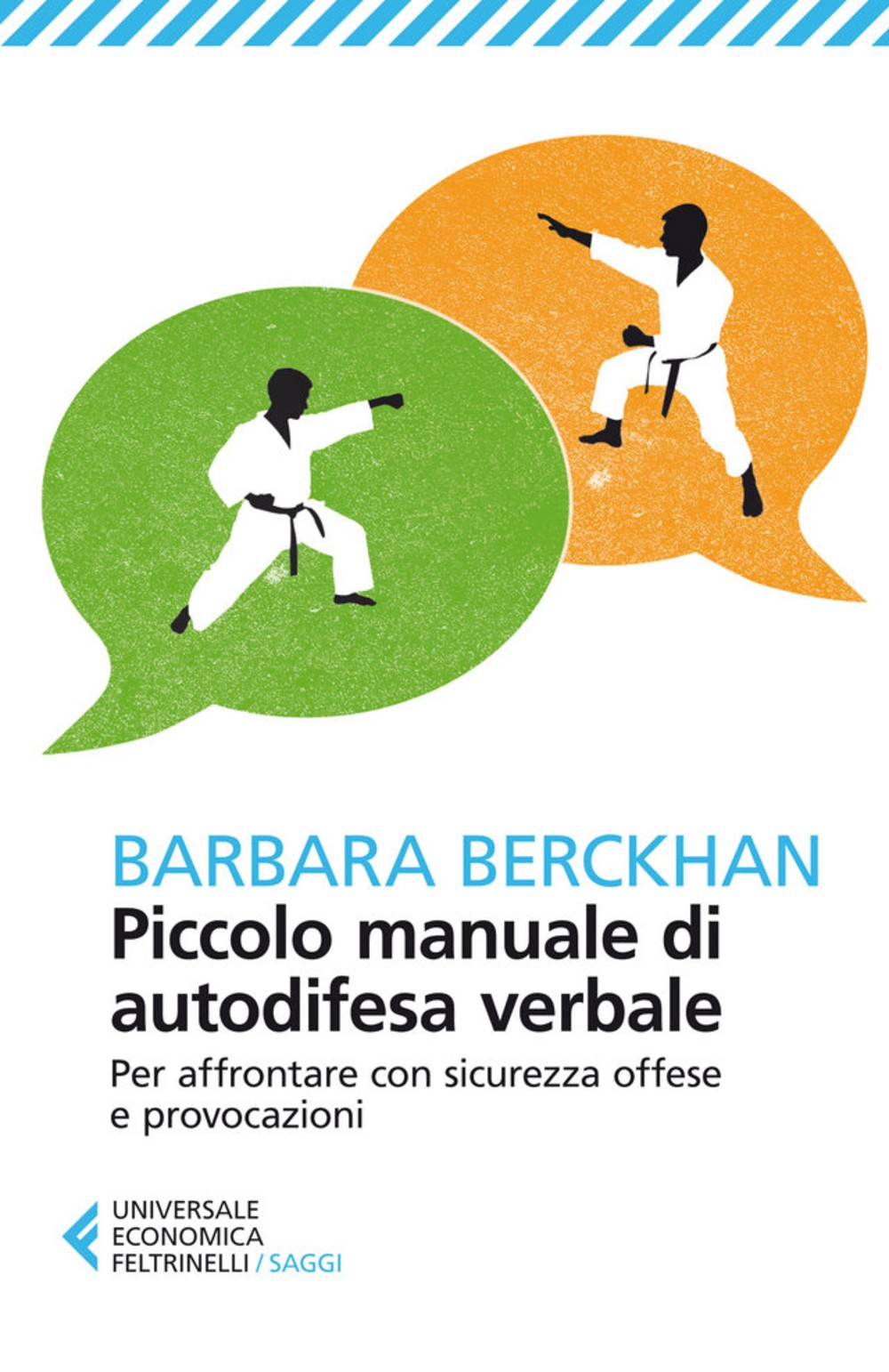 PIccolo manuale di autodifesa verbale – Barbara Berckan – Feltrinelli