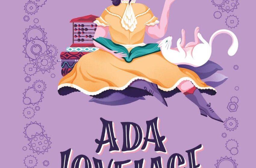 ADA LOVELACE & LA MACCHINA DEL FUTURO Autori Vari, traduzione di Anna Carbone, Mondadori