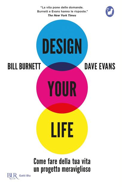 Design your life – Bill BurnetteDave Evans – Rizzoli
