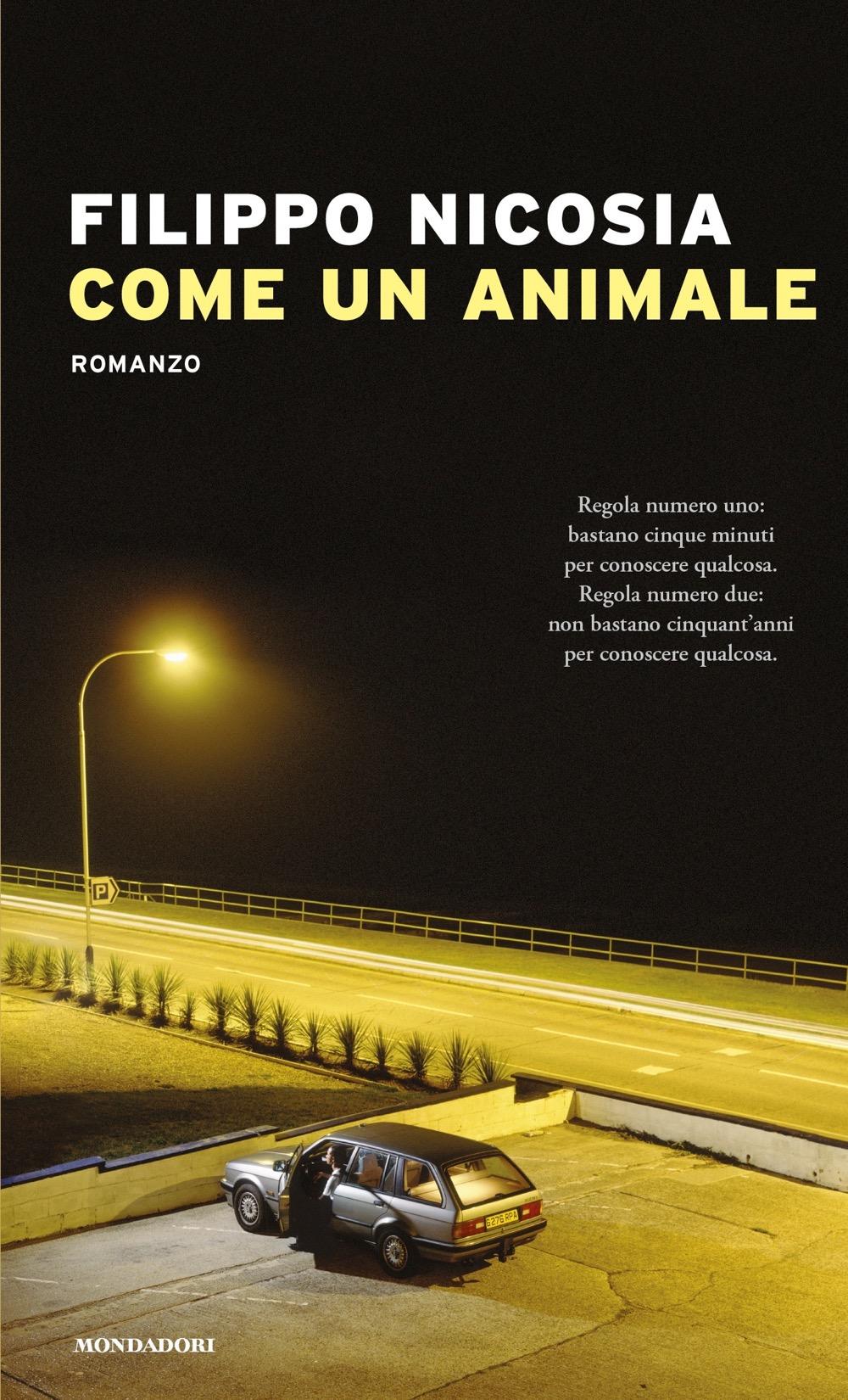 Come un animale – Filippo Nicosia