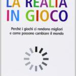 LA REALTÀ IN GIOCO di Jane McGonigal, Apogeo