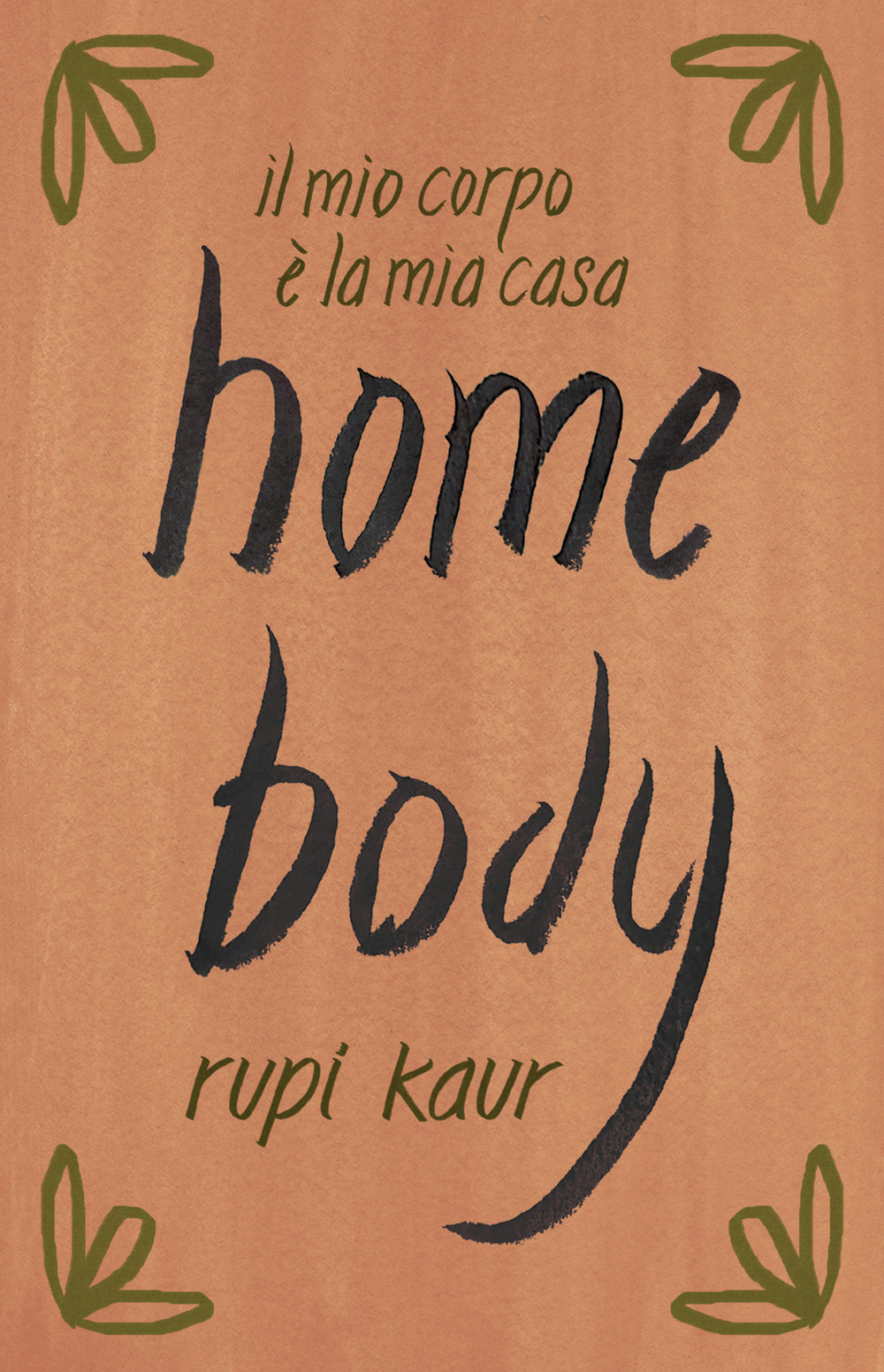 HOME BODY di Rupi Kaur, traduzione di Alessandro Storti, Tre60
