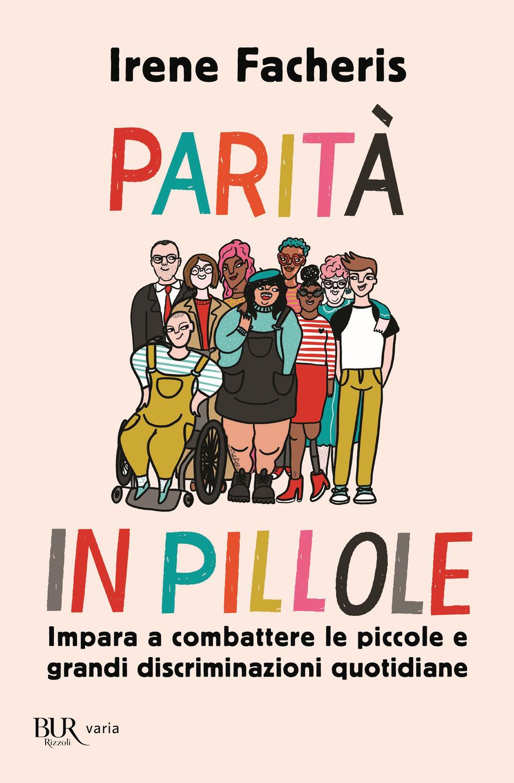 PARITÀ IN PILLOLE di Irene Facheris, Rizzoli