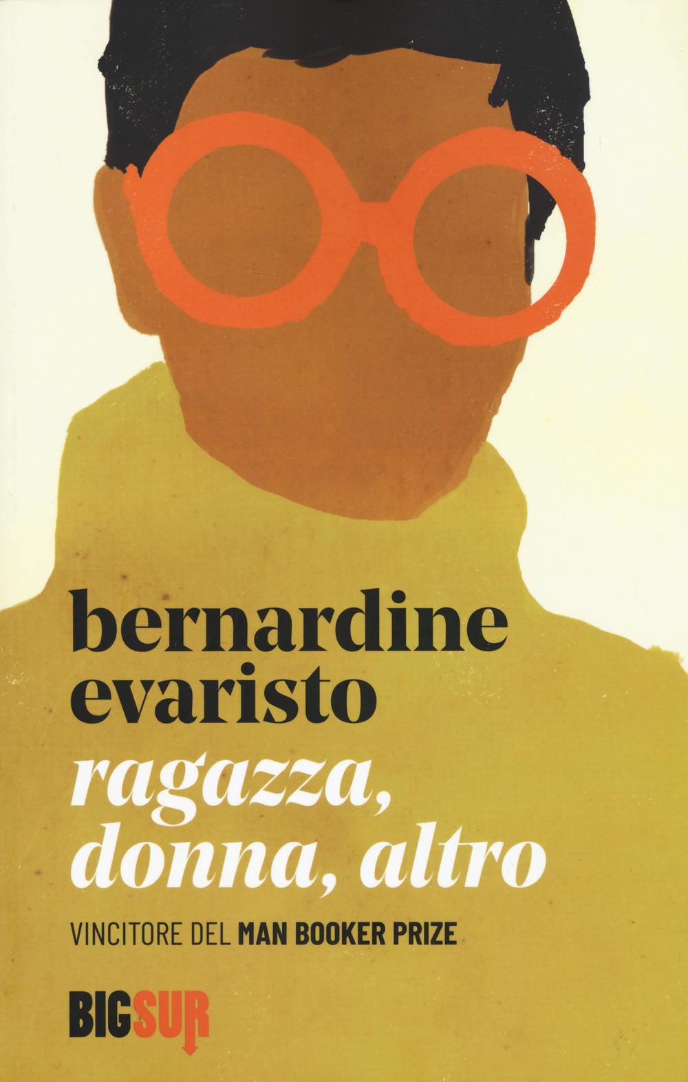 RAGAZZA, DONNA, ALTRO Bernardine Evaristo, traduzione di Martina Testa, Sur,