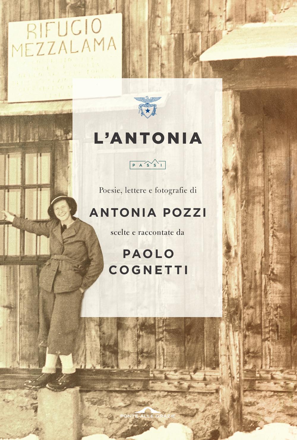 L'Antonia, Paolo Cognetti, Ponte alla Grezie
